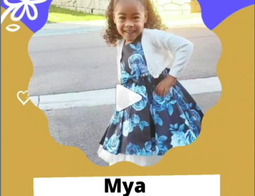 OUR BRAVE CHILD OF THE WEEK : MYA